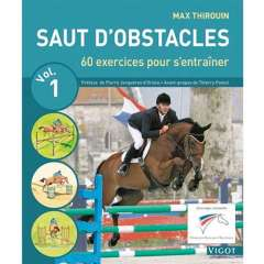 Saut d'obstacles Vol.1 - 60 exercices pour progresser